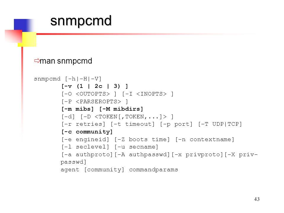 snmpcmd man snmpcmd snmpcmd [-h|-H|-V] [-v (1 | 2c | 3) ]